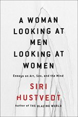 a-woman-looking-at-men-looking-at-women_siri-hustvedt_cover